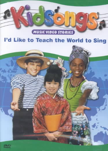KIDSONGS:I'D LIKE TO TEACH THE WORLD BY KIDSONGS (DVD)