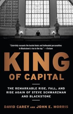 King of Capital By Carey, David/ Morris, John E.