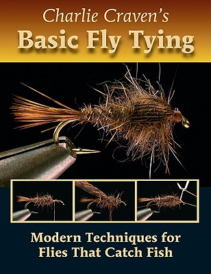 Charlie Craven's Basic Fly Tying By Craven, Charlie